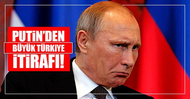 Putin'den Türkiye itirafı!
