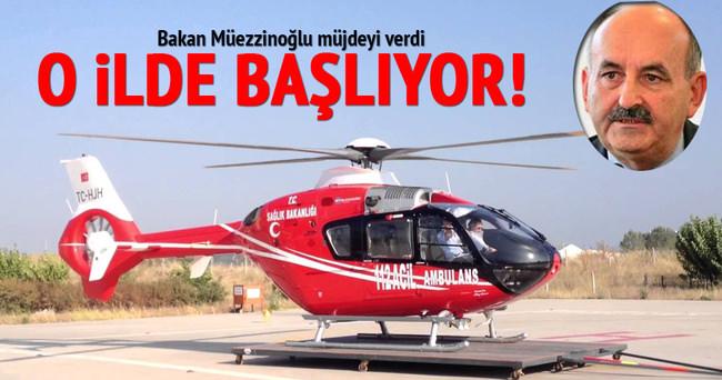 Müezzinoğlu'ndan 'ambulans helikopterler' müjdesi!
