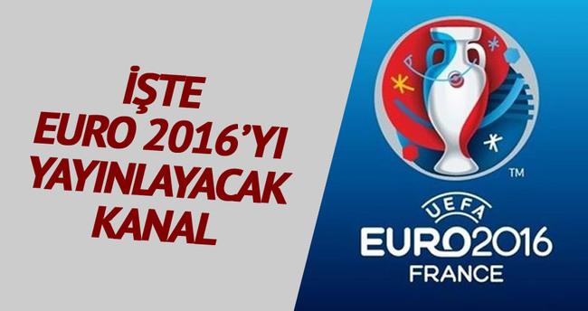 İşte EURO 2016'yı yayınlayacak kanal