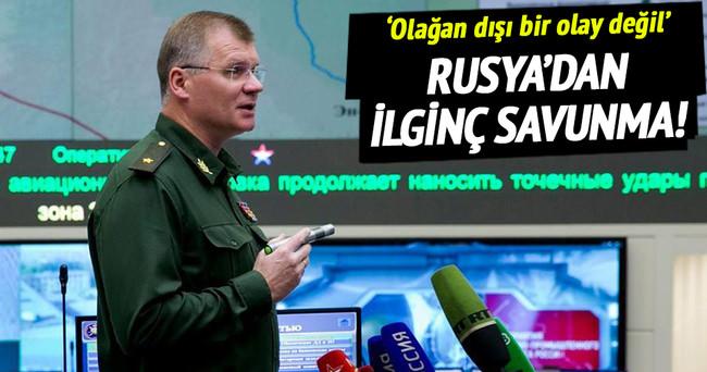 Rusya'dan ilginç savunma!