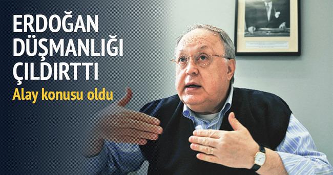 Erdoğan düşmanlığı çıldırttı