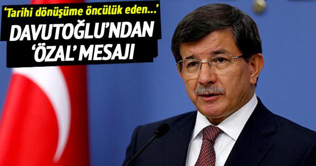 Başbakan Davutoğlu'ndan Özal mesajı