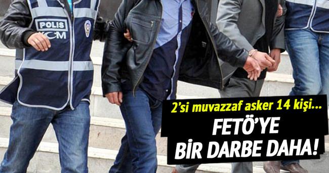 FETÖ/PDY operasyonunda 14 tutuklama!