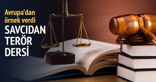 Savcıdan terör dersi