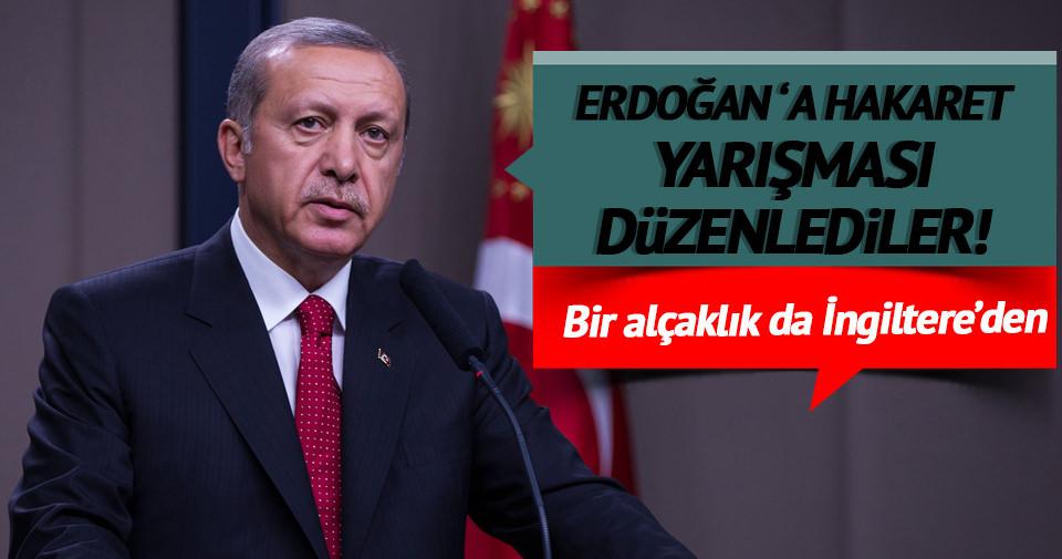 Bir alçaklık da İngiltere'den! Erdoğan için hakaret şiiri yarışması başlattı!