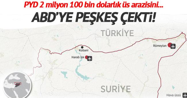 PYD üs arazisini 750 bin dolara satmış!