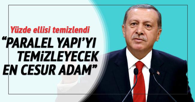 'Cumhurbaşkanı Erdoğan kadar bu işi yapabilecek cesur bir adam görmedim'