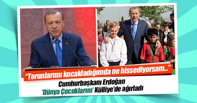 Erdoğan: Keşke dünya çocuklarının her birini ayrı ayrı kucaklayabilsem