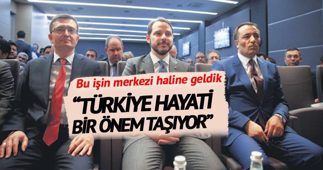 Türkiye enerjinin merkezinde yer alıyor