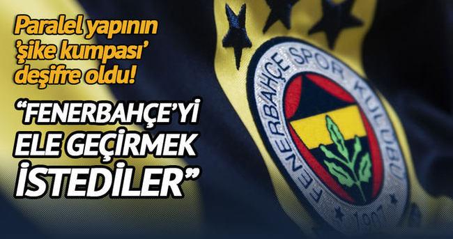 Fenerbahçe'yi ele geçirmek istediler