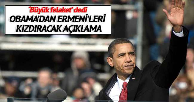 """Obama yine """"Meds Yeghern"""" dedi"""