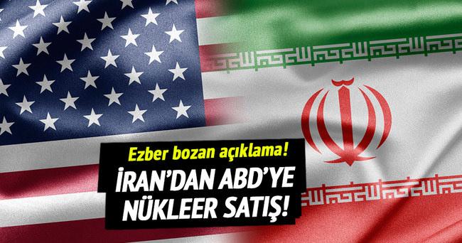 İran'dan ABD'ye nükleer satış!