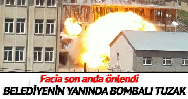 Belediye yanında bombalı tuzak