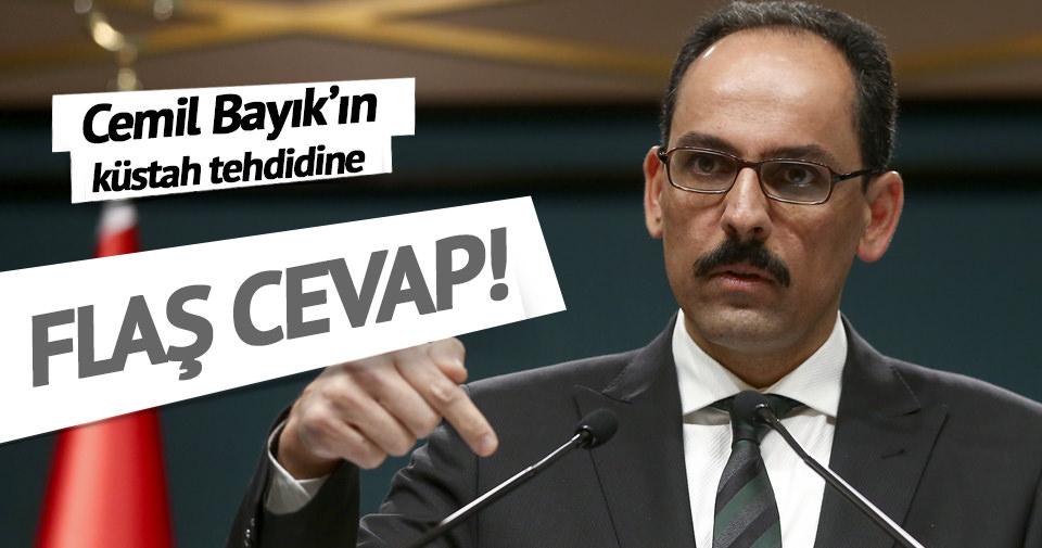 Cumhurbaşkanlığı Sözcüsü Kalın'dan Cemil Bayık açıklaması
