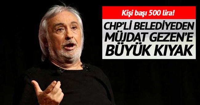 CHP'li belediyeden Müjdat Gezen'e kıyak!