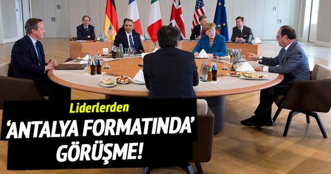 Liderlerden 'Antalya formatında' görüşme