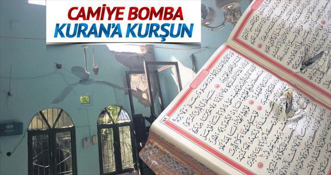 Camiye bomba Kuran'a kurşun