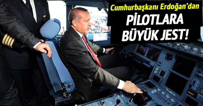 Erdoğan kokpitte 'Dünya Pilotlar Günü'nü kutladı