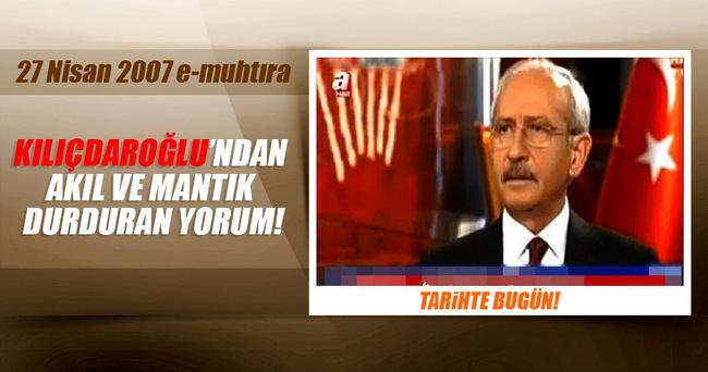 Kemal Kılıçdaroğlu'nun unutulmayan  e- muhtıra gafı!