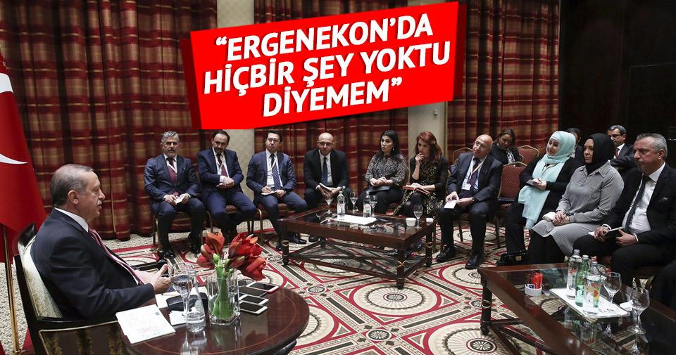 Erdoğan: Ergenekon'da hiçbir şey yoktu diyemem
