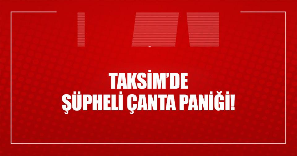 Taksim Meydanı'nda şüpheli çanta