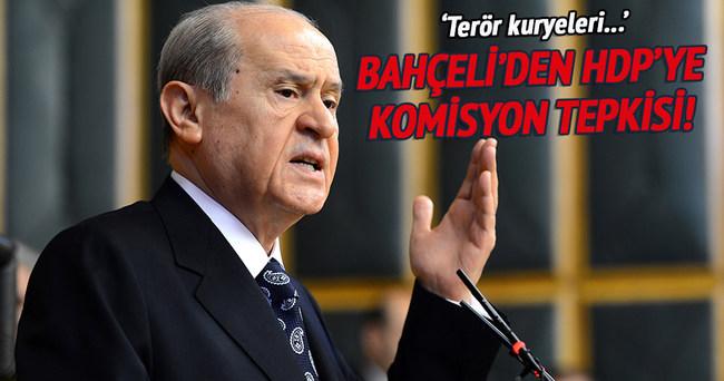 Bahçeli'den HDP'ye komisyon tepkisi!
