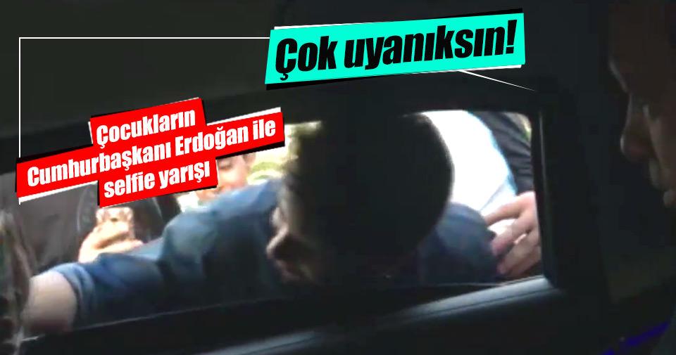 Küçük çocukların Cumhurbaşkanı Erdoğan'la selfie yarışı