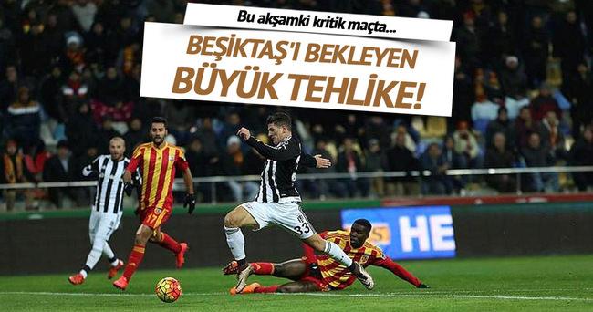 Kritik maçta Beşiktaş'ı bekleyen büyük tehlike