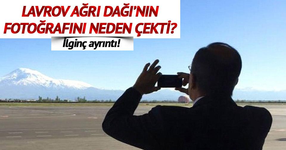Lavrov Ağrı Dağı'nın fotoğrafını neden çekti?