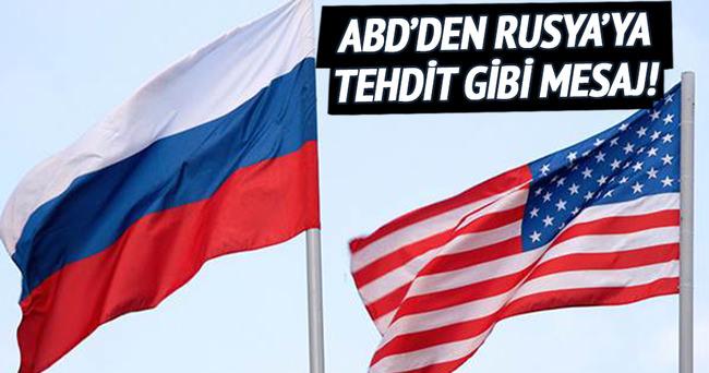ABD'den Rusya'ya tehdit gibi mesaj!