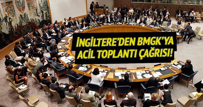 İngiltere'den BMGK'ya acil toplantı çağrısı!