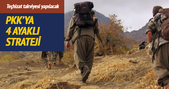 PKK'ya 4 ayaklı strateji