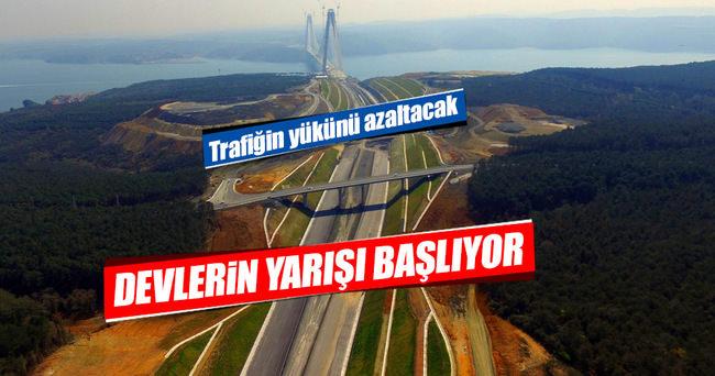 Devler 3. Köprü bağlantı yolları için yarışacak