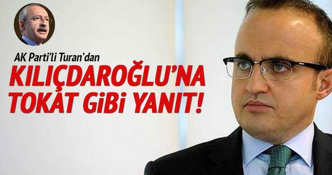 Bülent Turan'dan Kılıçdaroğlu'na tokat gibi cevap!