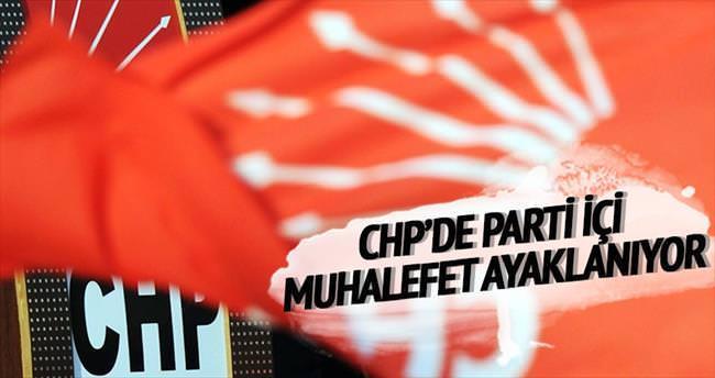 CHP'de parti içi muhalefet ayaklanıyor