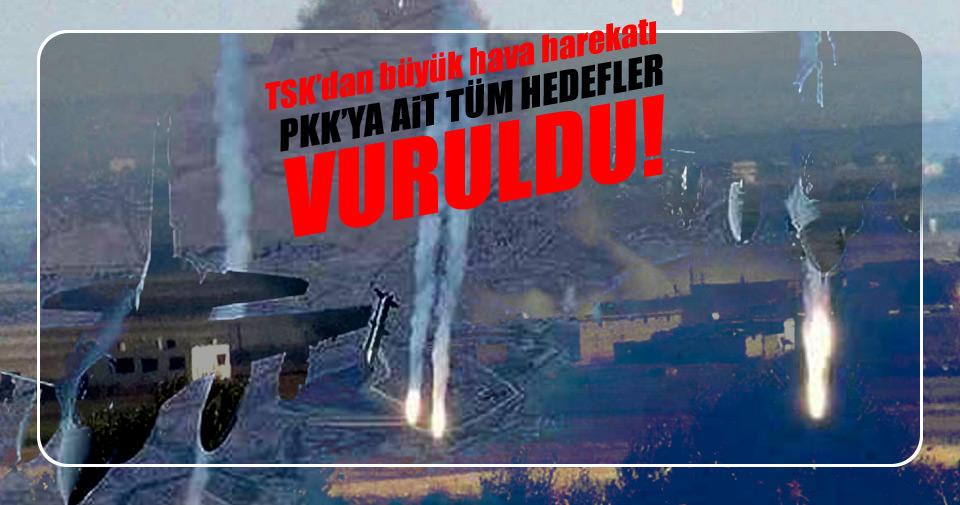 PKK'ya ait tüm hedefler yerle bir edildi