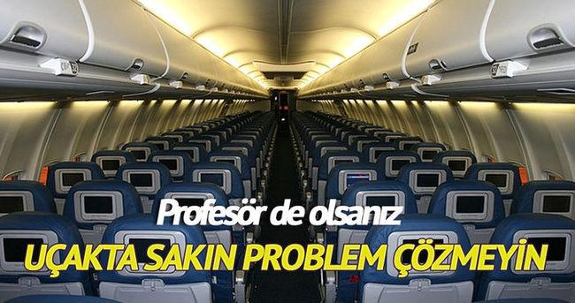 Problem çözen profesörü terörist sanıp uçaktan indirdiler