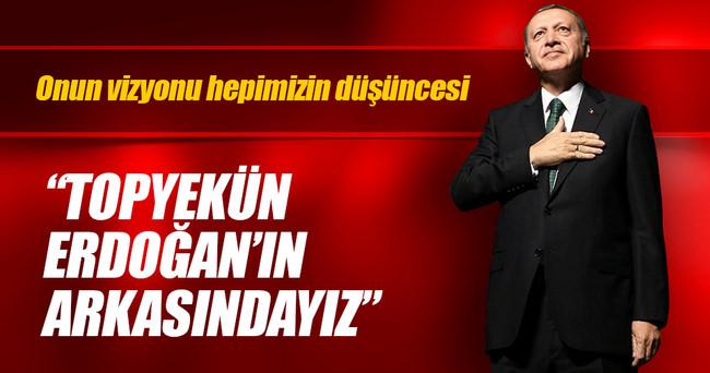 """""""AK Parti topyekûn Tayyip Erdoğan'ın arkasındadır"""""""