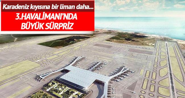 3. Havalimanı'nın Karadeniz sahiline liman