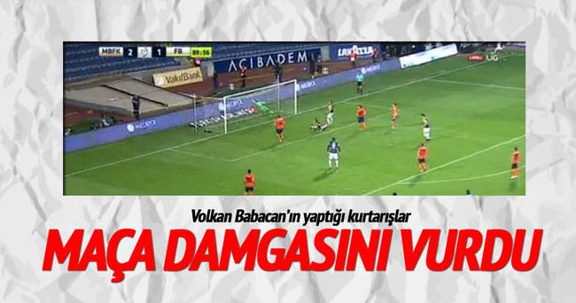 Volkan Babacan Fenerbahçe'ye geçit vermedi