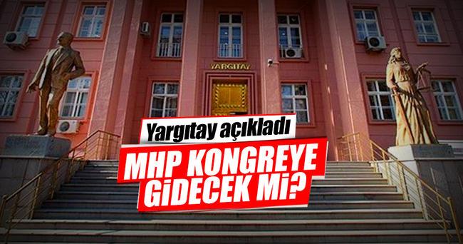 Yargıtay'dan flaş MHP açıklaması