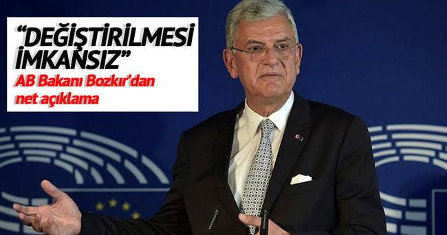 AB Bakanı Bozkır: Terör yasasının değişmesi kesinlikle mümkün değildir