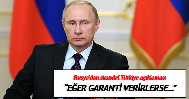 Rusya'dan Türkiye'ye şart!