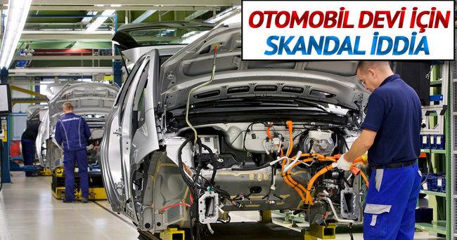 Skandala Opel'de dahil oldu!