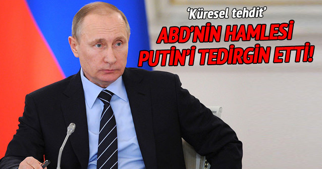 ABD'nin hamlesi Putin'i tedirgin etti!