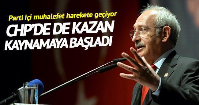 CHP'de de kazan kaynamaya başladı