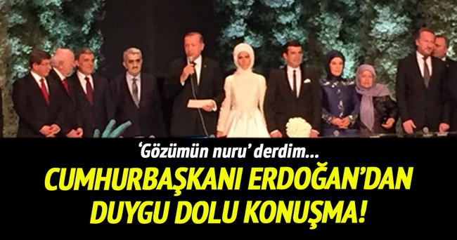 Erdoğan'dan kızının nikahında duygu dolu konuşma