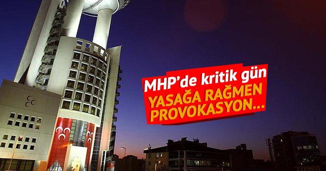 MHP için kritik gün