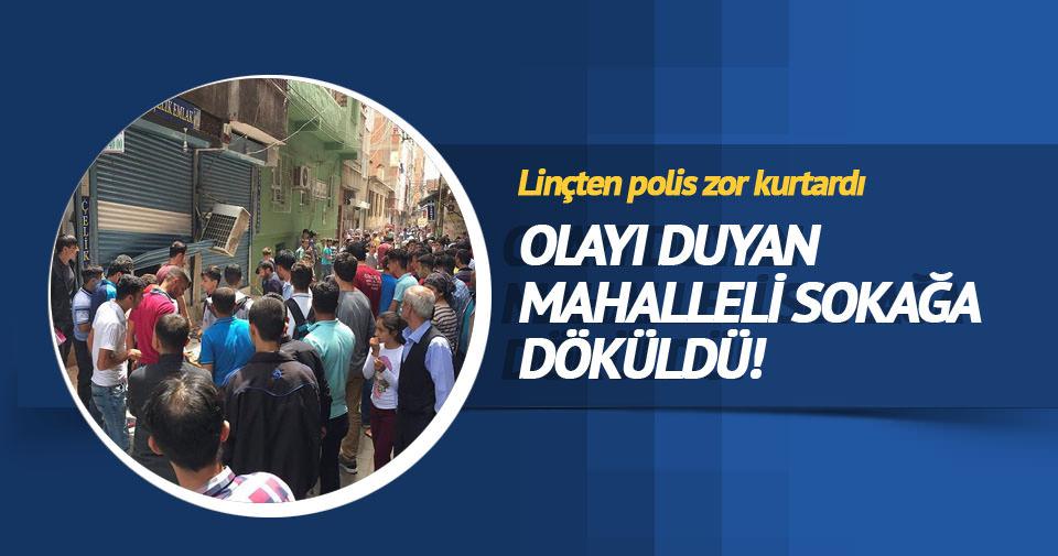 Taciz iddiası mahalleliyi sokağa döktü!
