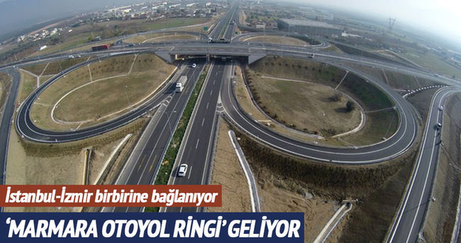 'Marmara Otoyol Ringi'yle 2.5 milyar tasarruf